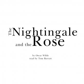 Nightingale and the Rose, Oscar Wilde