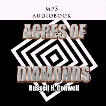 Acres of Diamonds, Russel H. Cornwell
