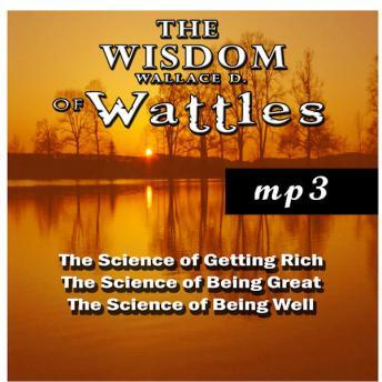 Download Wisdom of Wallace D. Wattles by Wallace D. Wattles