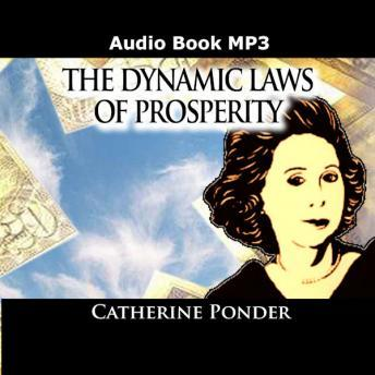 Dynamic Laws of Prosperity, Catherine Ponder