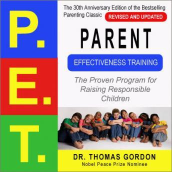 Parent Effectiveness Training (P.E.T.), Dr. Thomas Gordon