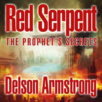 The Prophet's Secrets, Delson Armstrong