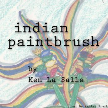 Indian Paintbrush, Ken La Salle