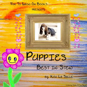 Puppies: Best in Stew, Ken La Salle
