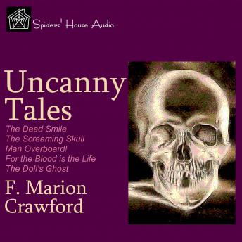Uncanny Tales, F. Marion Crawford