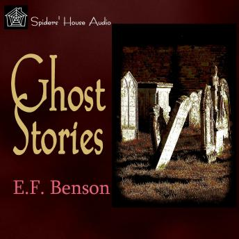 Ghost Stories, E. F. Benson