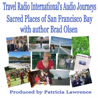 Sacred Places of San Fransisco Bay: with author Brad Olsen