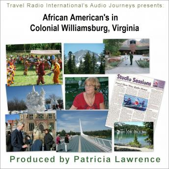 Download African Americans in Colonial Williamsburg, Virginia: the Colonies first Capital by Patricia L Lawrence