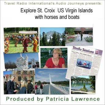 Download St. Croix US Virgin Island: Exploring on horseback and with boats by Patricia L Lawrence