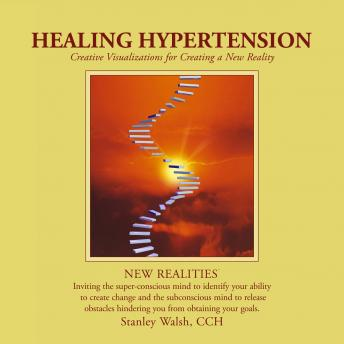 Healing Hypertension, Stanley Walsh, Patricia Walsh