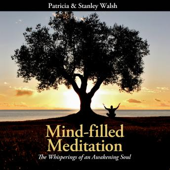 Download Mind-filled Meditation by Patricia Walsh, Stanley Walsh