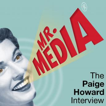 Mr. Media: The Paige Howard Interview