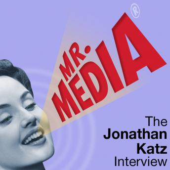 Mr. Media: The Jonathan Katz Interview