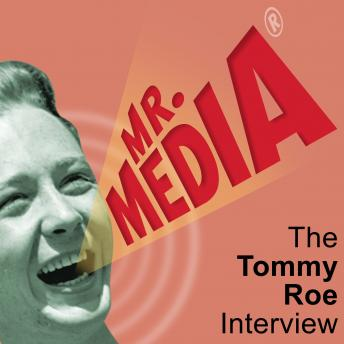 Mr. Media: The Tommy Roe Interview