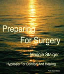 Preparing for Surgery, Maggie Staiger