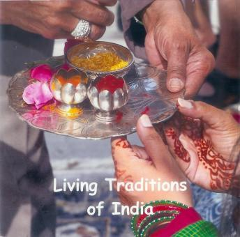 Living Traditions of India: Culture, Rituals and Legends of India, Prem Kishore