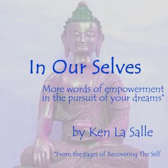 In Our Selves, Ken La Salle