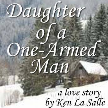 Daughter of a One-Armed Man, Ken La Salle
