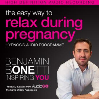 Easy Way to Relax During Pregnancy, Benjamin P. Bonetti