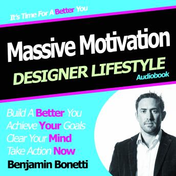 How to Increase Your Motivation with Hypnosis, Benjamin P. Bonetti