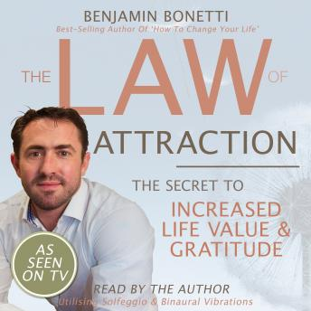 Law Of Attraction - The Secret To Increased Life Value And Gratitude sample.