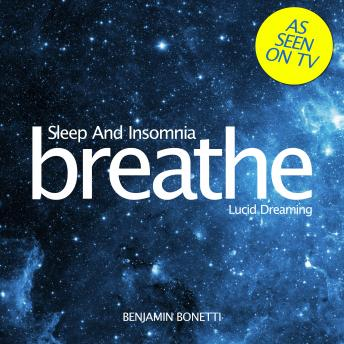 Breathe – Sleep And Insomnia: Lucid Dreaming