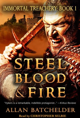 Steel, Blood & Fire. IMMORTAL TREACHERY- BOOK 1 sample.