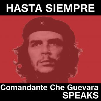 Che Guevara Speaks: Selected Speeches and Writings