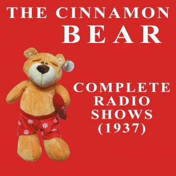 The Cinnamon Bear: The Golden Age of Radio, Old Time Radio Shows and Serials, Buddy Duncan