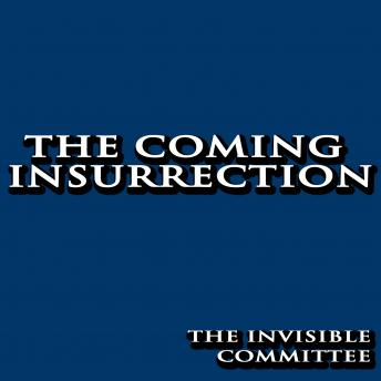 Download Coming Insurrection by The Invisible Committee