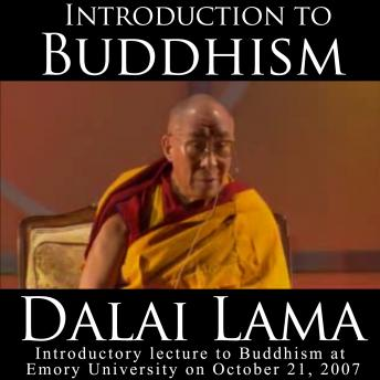 Introduction to Buddhism, Audio book by Dalai Lama