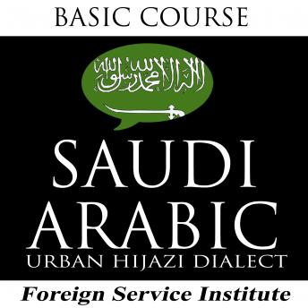 Download FSI Languague Courses: Saudi Arabic Hijazi by Foreign Service Institue