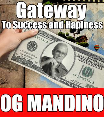 Gateway to Success and Happiness, Og Mandino