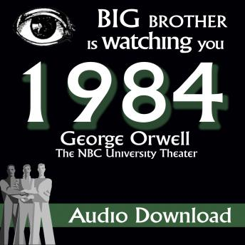 1984 (Dramatized), George Orwell