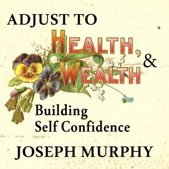 Adjust to Wealth, Building Self-Confidence