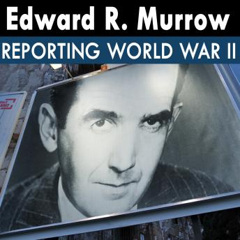 Download Edward R. Murrow: Radio Recordings by Edward R. Murrow