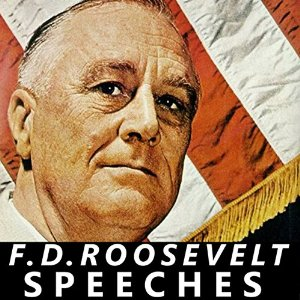 Download FDR: Selected Speeches of President Franklin D Roosevelt by Franklin D. Roosevelt