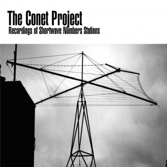 Download Conet Project: Recordings of Shortwave Numbers Stations by Uncredited