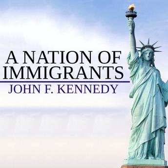 Nation Of Immigrants, John Kennedy