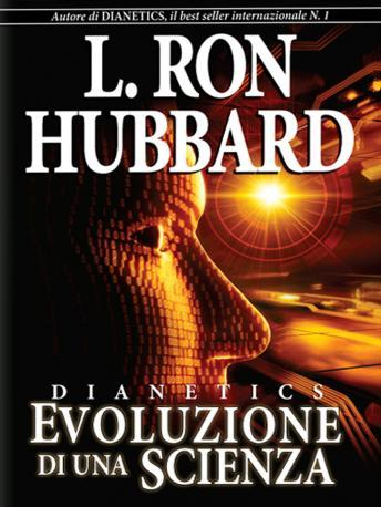 Dianetics: The Evolution of a Science (Italian Edition), L. Ron Hubbard
