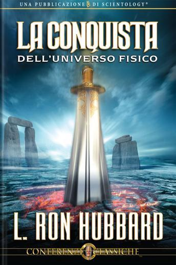 Conquest of the Physical Universe (Italian edition), L. Ron Hubbard