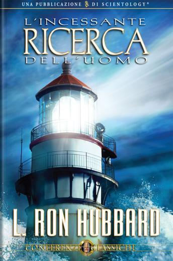 Man's Relentless Search (Italian edition), L. Ron Hubbard