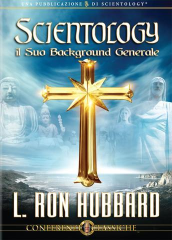 Scientology: Its General Background (Italian edition), L. Ron Hubbard