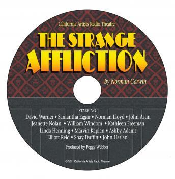 Strange Affliction, Norman Corwin
