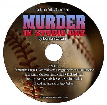 Murder in Studio One, Norman Corwin