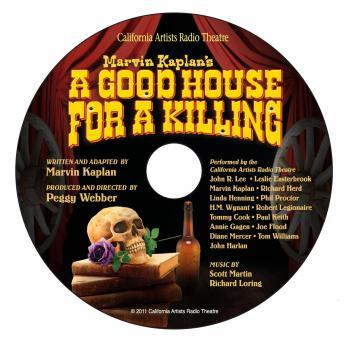 Good House for a Killing, Marvin Kaplan