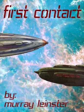 First Contact, Murray Leinster