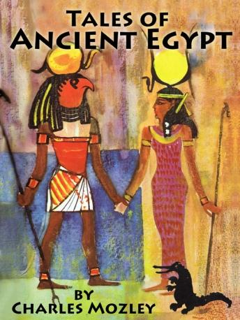 Tales of Ancient Egypt, Charles Mozley