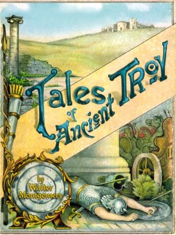 Tales of Ancient Troy