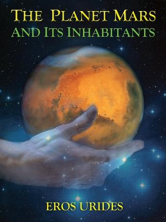 Download Planet Mars and Its Inhabitants by Eros Urides